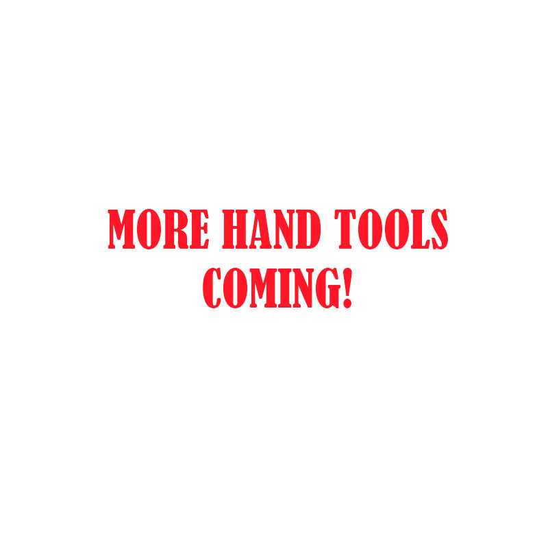More Hand Tools coming